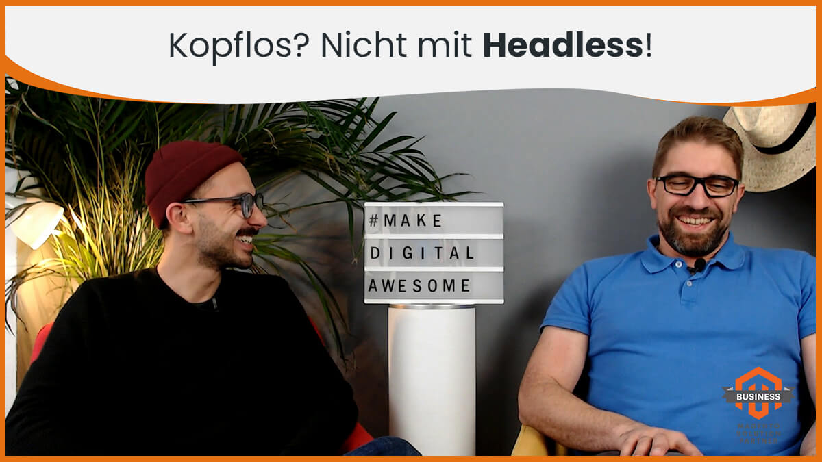 Headless Commerce mit Magento